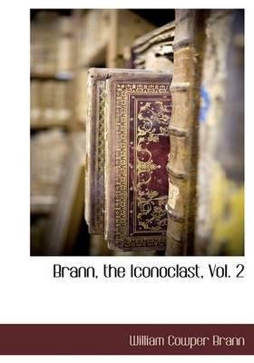 Brann, the Iconoclast, Vol. 2