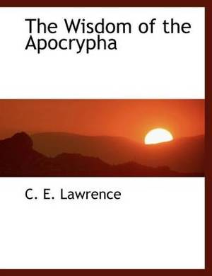 The Wisdom of the Apocrypha
