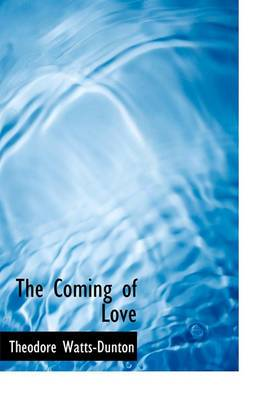 The Coming of Love