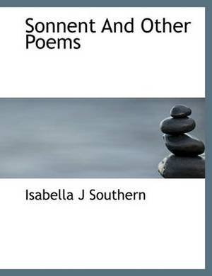 Sonnent and Other Poems