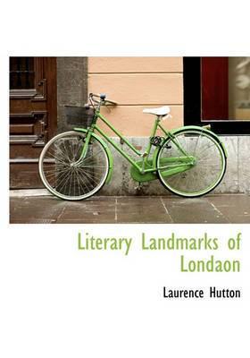 Literary Landmarks of Londaon
