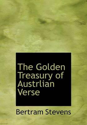 The Golden Treasury of Austrlian Verse