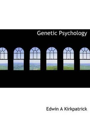 Genetic Psychology
