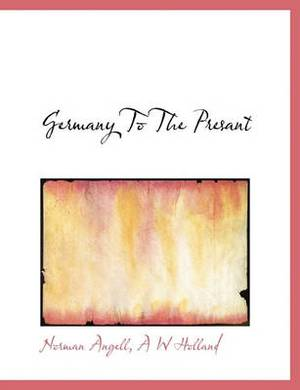 Germany to the Presant