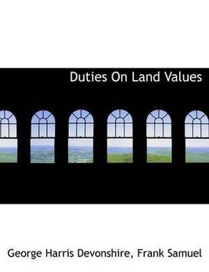 Duties on Land Values