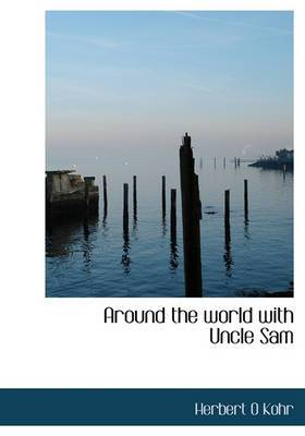 Around the World with Uncle Sam