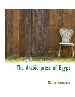 The Arabic Press of Egypt