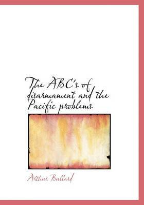 The ABC's of Disarmament and the Pacific Problems