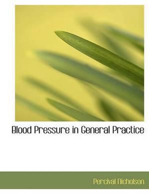 Blood Pressure in General Practice