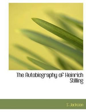 The Autobiography of Heinrich Stilling