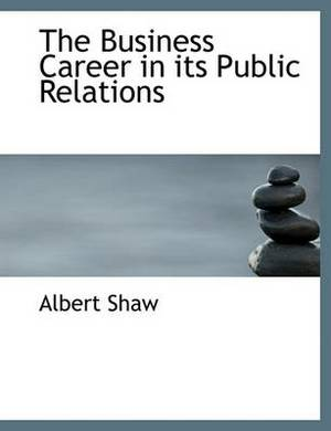 The Business Career in Its Public Relations