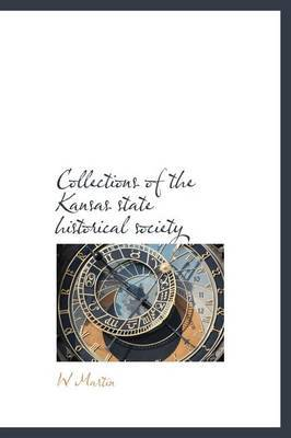 Collections of the Kansas State Historical Society