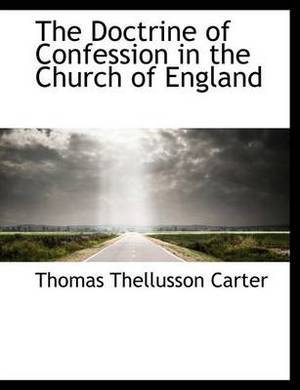 The Doctrine of Confession in the Church of England