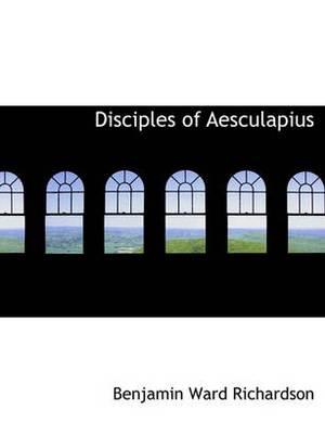 Disciples of Aesculapius