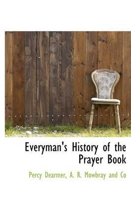 Everyman's History of the Prayer Book