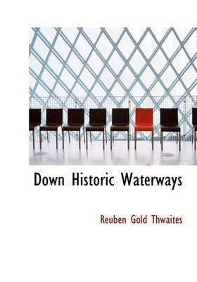 Down Historic Waterways