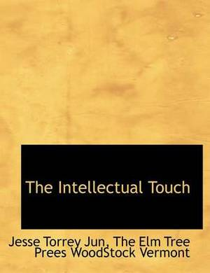 The Intellectual Touch