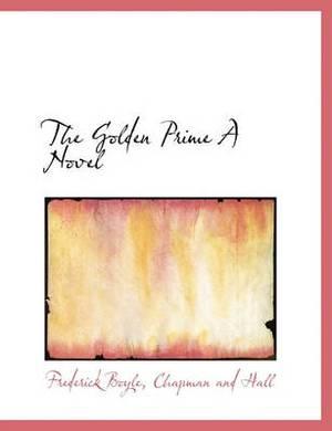 The Golden Prime a Novel
