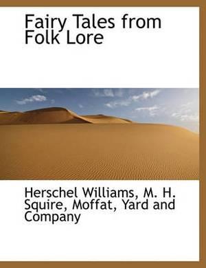 Fairy Tales from Folk Lore