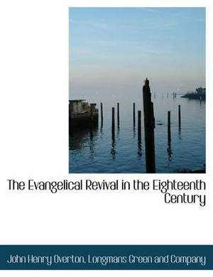 The Evangelical Revival in the Eighteenth Century