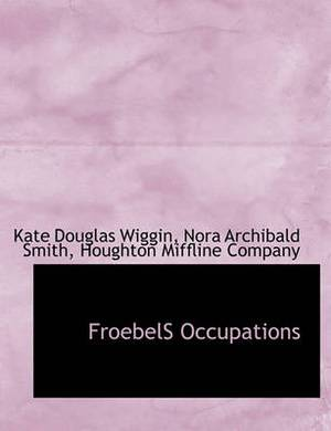 Froebels Occupations