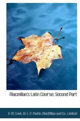 MacMillan's Latin Course; Second Part