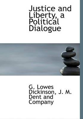 Justice and Liberty, a Political Dialogue