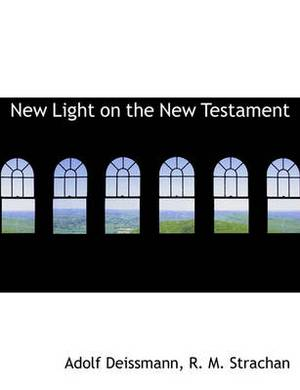 New Light on the New Testament