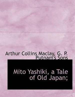 Mito Yashiki, a Tale of Old Japan;