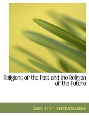 Religions of the Past and the Religion of the Future