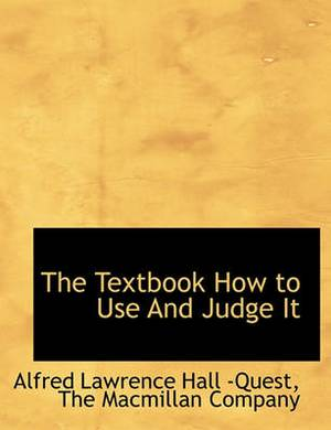 The Textbook How to Use and Judge It