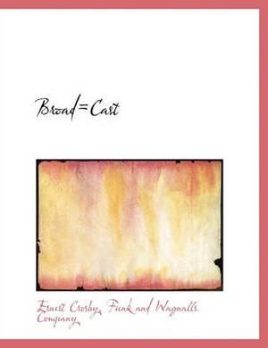 Broad=cast