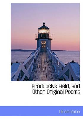 Braddock's Field, and Other Original Poems