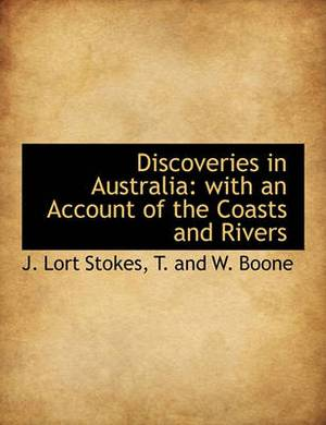 Discoveries in Australia: With an Account of the Coasts and Rivers
