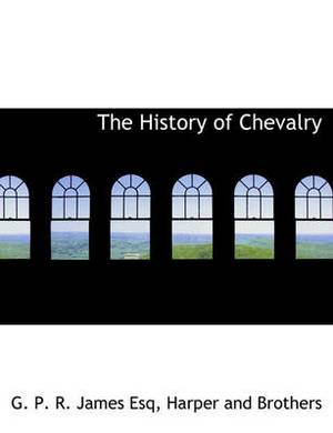 The History of Chevalry