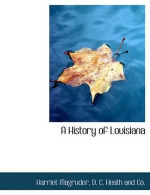 A History of Louisiana