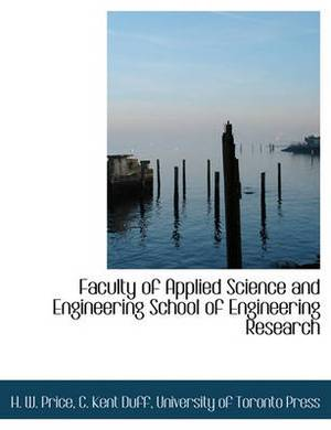 Faculty of Applied Science and Engineering School of Engineering Research