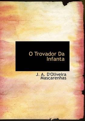 O Trovador Da Infanta