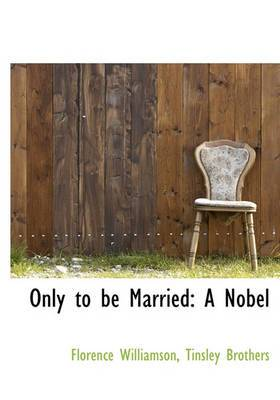 Only to Be Married: A Nobel