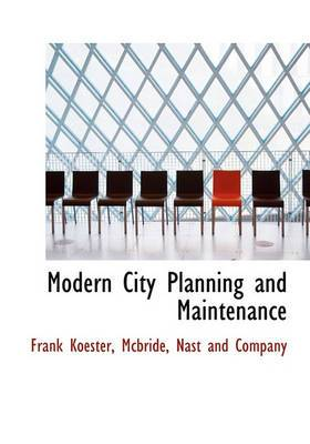 Modern City Planning and Maintenance