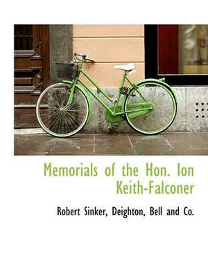 Memorials of the Hon. Ion Keith-Falconer