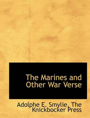 The Marines and Other War Verse