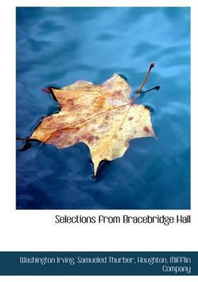 Selections from Bracebridge Hall