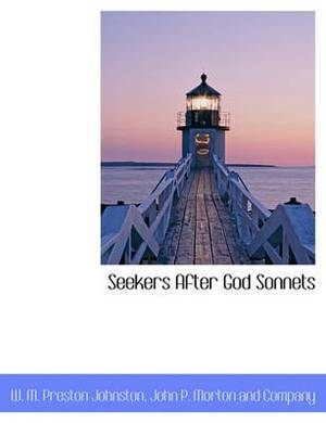 Seekers After God Sonnets