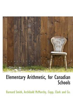 Elementary Arithmetic, for Canadian Schools