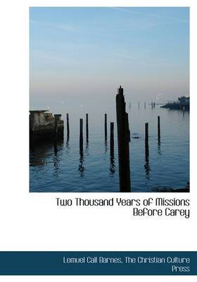 Two Thousand Years of Missions Before Carey