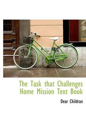 The Task That Challenges Home Mission Text Book