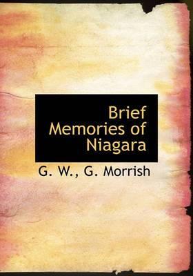 Brief Memories of Niagara