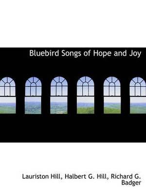 Bluebird Songs of Hope and Joy