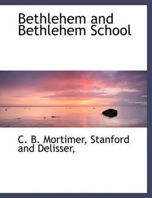 Bethlehem and Bethlehem School